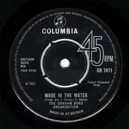GRAHAM BOND ORGANIZATION -    Wade in the Water    (7inch)